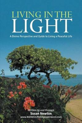 Living in the Light by Susan Newton