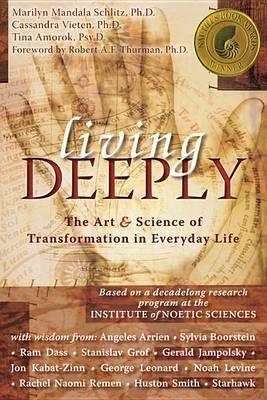 Living Deeply by Marilyn Mandala Schlitz