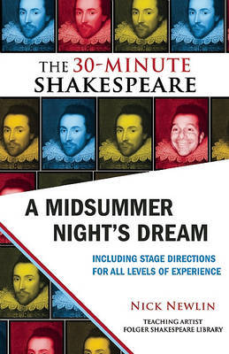 A Midsummer Night's Dream: The 30-Minute Shakespeare by William Shakespeare image