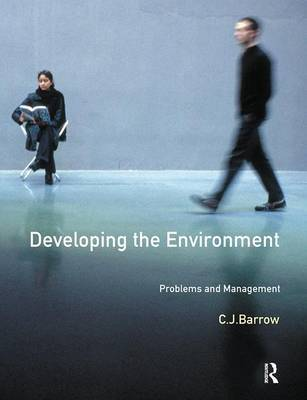 Developing The Environment by C J Barrow image