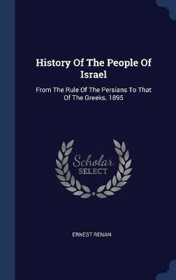 History of the People of Israel by Ernest Renan image