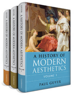 A History of Modern Aesthetics 3 Volume Set by Paul Guyer