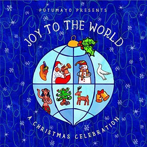 Joy To The World by Putumayo Presents