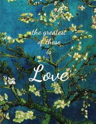 The Greatest Of These Is Love by David Weekley image