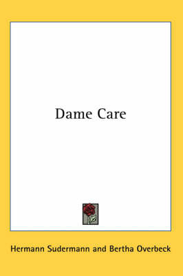 Dame Care by Hermann Sudermann image