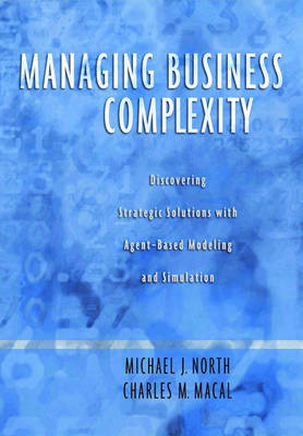 Managing Business Complexity by Michael J. North