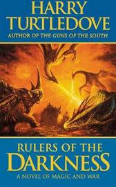 Rulers of the Darkness by Harry Turtledove