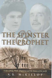 The Spinster and the Prophet by A.B. McKillop image