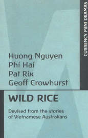 Wild Rice: Devised from the Stories of Vietnamese Australians by Huong Nguyen image