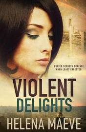 Violent Delights by Helena Maeve