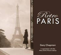 Retro Paris by Gary Chapman