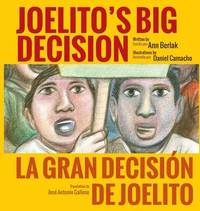 Joelito's Big Decision by Ann Berlak
