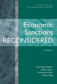 Economic Sanctions Reconsidered 3e by Gary Clyde Hufbauer image