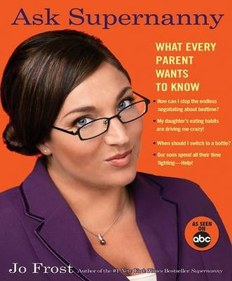 Ask Supernanny   Jo Frost Book   In-Stock - Buy Now   at