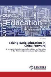 Taking Basic Education in China Forward by Lanlan Liu