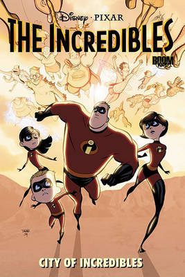 The Incredibles: City of Incredibles by Mark Waid