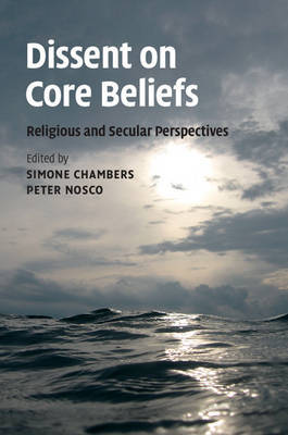 Dissent on Core Beliefs