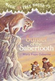 Magic Tree House 07: Sunset of the Sabertooth by Mary Pope Osborne image