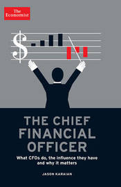 The Chief Financial Officer by Jason Karaian