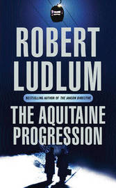 The Aquitaine Progression by Robert Ludlum image
