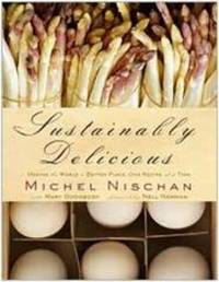 Sustainably Delicious by Michel Nischan image