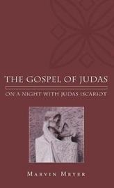 The Gospel of Judas by Marvin W Meyer
