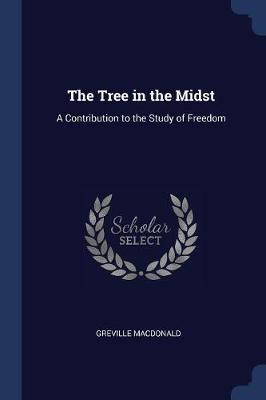 The Tree in the Midst by Greville MacDonald image