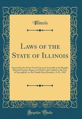 Laws of the State of Illinois by Illinois Illinois image
