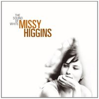 The Sound of White (Coloured Vinyl) by Missy Higgins