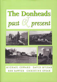 The Donheads Past and Present by Michael Coward image
