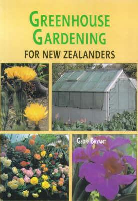Greenhouse Gardening Growers Handbook by Geoff Bryant image