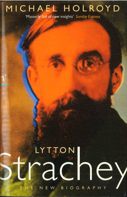 Lytton Strachey:The New Biography by Michael Holroyd image