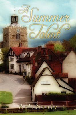A Summer Talent by R.J. Neale
