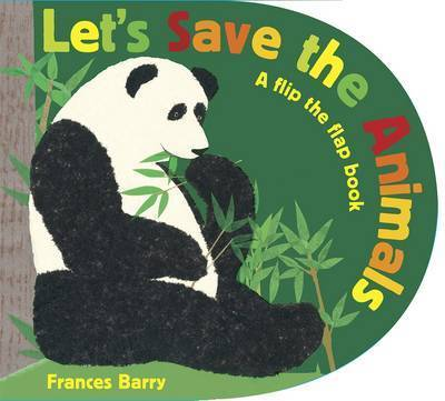 Let's Save The Animals by Frances Barry