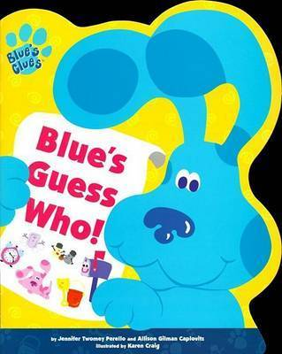 Blue's Guess Who by Jennifer Twomey