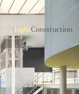 Light Construction by Terence Riley