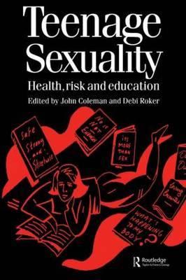 Teenage Sexuality by Debi Roker