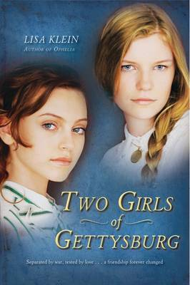 Two Girls of Gettysburg by Lisa Klein image