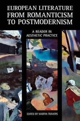 European Literature from Romanticism to Postmodernism