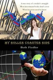 My Roller Coaster Ride by Beth Fiedler