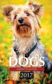 Dogs Weekly Planner 2017 by David Mann image