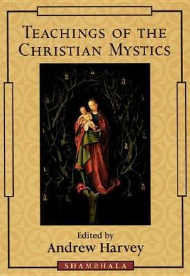 Teachings Of The Christian Mystics image