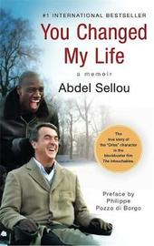 You Changed My Life by Abdel Sellou