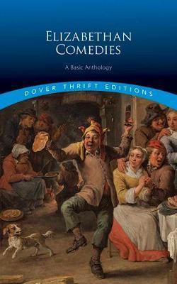 Elizabethan Comedies by Dover Publications,Inc.