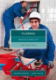 Maths and English for Plumbing by Andrew Spencer