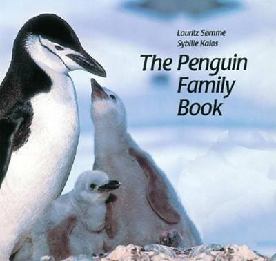 The Penguin Family Book by Sybille Kalas