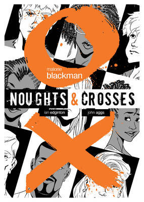 Noughts & Crosses Graphic Novel | Malorie Blackman Book | Buy Now ...