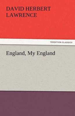 England, My England by D.H. Lawrence