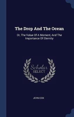 The Drop and the Ocean by John Cox