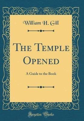 The Temple Opened by William H. Gill image